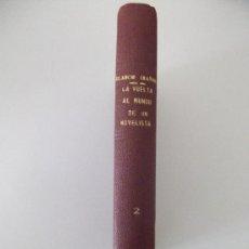 Libros antiguos: LA VUELTA AL MUNDO DE UN NOVELISTA TOMO 2. V. BLASCO IBÁÑEZ. PROMETEO. 1924. Lote 27663140