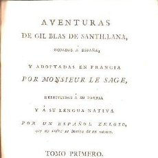 Libros antiguos: AVENTURAS DE GIL BLAS DE SANTILLANA,1799,MADRID,GERÓNIMO ORTEGA,4 TOMOS,PASTA ESPAÑOLA. Lote 27816938
