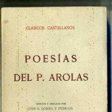 Libros antiguos: POESÍAS DEL P. AROLAS (1929) - CLÁSICOS CASTELLANOS. Lote 28385349
