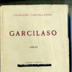 Libros antiguos: GARCILASO : OBRAS (1935) - CLÁSICOS CASTELLANOS. Lote 28385381