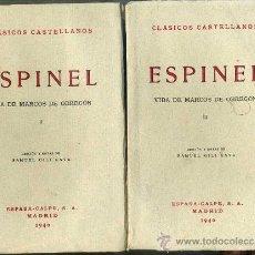 Libros antiguos: ESPINEL : VIDA DE MARCOS DE OBREGÓN (1940) DOS TOMOS - CLÁSICOS CASTELLANOS. Lote 28385476