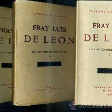 Libros antiguos: FRAY LUIS DE LEÓN . DE LOS NOMBRES DE CRISTO (1931/1938) TRES TOMOS - CLÁSICOS CASTELLANOS. Lote 28389049