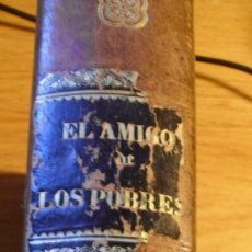 Libros antiguos: EL AMIGO DE LOS POBRES - VICENTE DE PAUL - NOVELA HISTORICA - ENRIQUE WERTHY DE GUZMAN - 1873. Lote 28396610