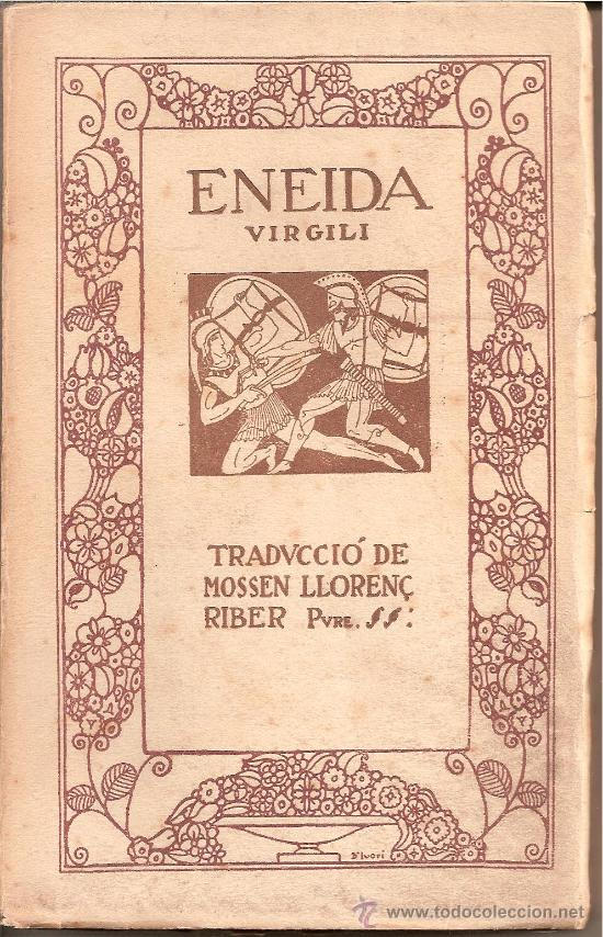 Libros antiguos: ENEIDA / VIRGILI / TRADUCCIÓ MOSSEN LLORENÇ RIBER/ VOLUM II / EDITORIAL CATALANA 1918 - Foto 2 - 28446317