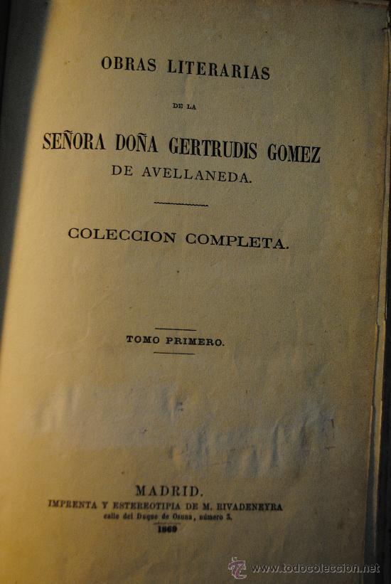 Libros antiguos: 1869.- Obras Literarias de la Señoa Doña Gertrudis Gomez de Avellaneda. - Foto 2 - 29283477