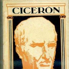 Libros antiguos: CICERÓN : LA REPÚBLICA / LAS PARADOJAS. Lote 29292961