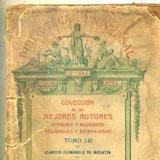 Libros antiguos: LEANDRO FERNÁNDEZ DE MORATÍN : DERROTA DE LOS PEDANTES Y POESÍAS SUELTAS (1919) . Lote 29333818
