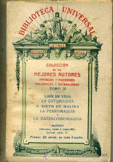LOPE DE VEGA : LA GATOMAQUIA - NIETO DE MOLINA : LA PERROMAQUIA Y LA BATRACOMIOMAQUIA (1922) (Libros antiguos (hasta 1936), raros y curiosos - Literatura - Narrativa - Clásicos)