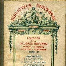 Libros antiguos: LOPE DE VEGA : LA GATOMAQUIA - NIETO DE MOLINA : LA PERROMAQUIA Y LA BATRACOMIOMAQUIA (1922) . Lote 29333854