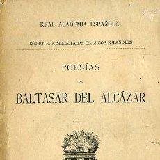 Libros antiguos: POESÍAS DE BALTASAR DEL ALCÁZAR (1910). Lote 29335860