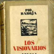 Libros antiguos: PÍO BAROJA : LOS VISIONARIOS (ESPASA CALPE, 1932). Lote 29350864