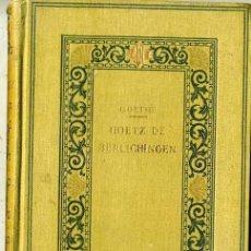 Libros antiguos: GOETHE : GOETZ DE BERLICHINGEN (C. 1920) -EN CATALÁN. Lote 29381845