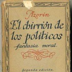 Libros antiguos: AZORIN : EL CHIRRIÓN DE LOS POLÍTICOS (CARO RAGGIO, 1923). Lote 29440587