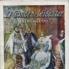 Libros antiguos: WALTER SCOTT : EL CONDE DE LEICESTER, KENILWORTH (SOPENA). Lote 29461338