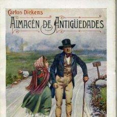 Libros antiguos: C. DICKENS : ALMACÉN DE ANTIGÜEDADES (SOPENA, 1931). Lote 193947885