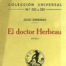 Libros antiguos: J. SANDEAU : EL DOCTOR HERBEAU (CALPE, 1921). Lote 29545474