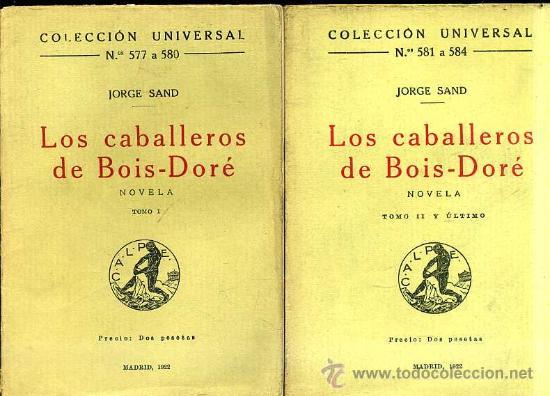 JORGE SAND : LOS CABALLEROS DE BOIS-DORÉ (CALPE, 1922) DOS TOMOS (Libros antiguos (hasta 1936), raros y curiosos - Literatura - Narrativa - Clásicos)