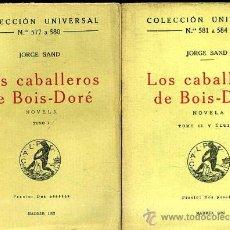 Old books - JORGE SAND : LOS CABALLEROS DE BOIS-DORÉ (CALPE, 1922) DOS TOMOS - 29545889