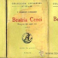 Libros antiguos: F. DOMINGO GUERRAZZI : BEATRIZ CENCI - HISTORIA DEL SIGLO XVI (CALPE, 1921) TRES TOMOS. Lote 29545959