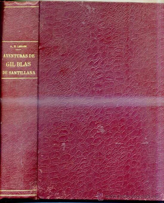 LESAGE : GIL BLAS DE SANTILLANA (HYMSA, 1932) ILUSTRADO (Libros antiguos (hasta 1936), raros y curiosos - Literatura - Narrativa - Clásicos)