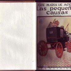 Libros antiguos: LAS PEQUEÑAS CAUSAS. JOSÉ MARÍA DE ACOSTA.. Lote 29771196