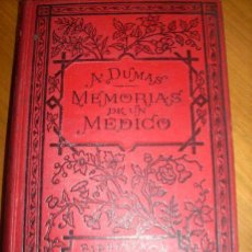 Libros antiguos: MEMORIAS DE UN MEDICO - TOMO 1 - POR ALEJANDRO DUMAS - LIB. DE LA VDA. DE CH. BOURET - ESPAÑA - 1906. Lote 30281958