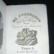 Libros antiguos: 1849 - VIZCONDE DE ARLINCOURT - EL SOLITARIO DEL MONTE SALVAJE - DOS TOMOS COMPLETA. Lote 30286439