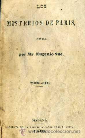 Libros antiguos: EUGENIO SUE : LOS MISTERIOS DE PARIS, TOMO II (LA HABANA, 1843) - Foto 3 - 30288514