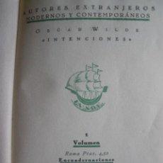 Libros antiguos: INTENCIONES DE OSCAR WILDE. EDICIONES LA NAVE. MADRID. 1930. 1ª EDICION. VOLUMEN 1. Lote 30373144