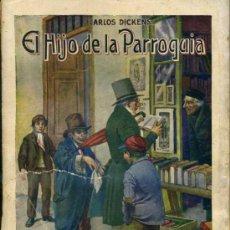 Libros antiguos: C. DICKENS : EL HIJO DE LA PARROQUIA (SOPENA, 1935). Lote 30615325