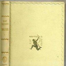 Libros antiguos: SANT GREGORI - DIÀLEGS VOLUM I (1931) ELS NOSTRES CLÀSSICS BARCINO - CATALÁN. Lote 30774458