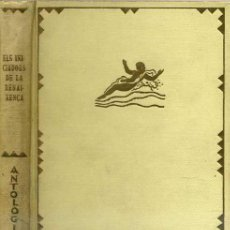 Libros antiguos: ELS INICIADORS DE LA RENAIXENÇA VOLUM I POESIA (1928) EDITORIAL BARCINO - CATALÁN. Lote 30774504