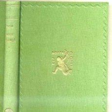 Libros antiguos: BERNAT BOADES : LLIBRE DE FEYTS D'ARMES VOL I (1930) ELS NOSTRES CLÀSSICS BARCINO - CATALÁN. Lote 30774674