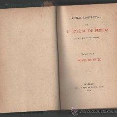 Libros antiguos: JOSE MARIA DE PEREDA NUBES DE ESTIO MADRID 1894 OBRAS COMPLETAS (TOMO XIV). Lote 30995749