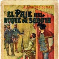 Old books - EL PAJE DEL DUQUE DE SABOYA - ALEJANDRO DUMAS -1934 - SOPENA - 31129303