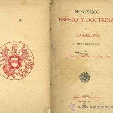 Libros antiguos: DIEGO DE BRINGAS : NOVÍSIMO ESPEJO Y DOCTRINAL DE CABALLEROS (PÉREZ DUBRULL, 1887). Lote 31294390