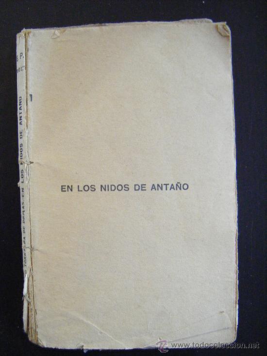 EN LOS NIDOS DE ANTAÑO. BENEDICTO TORRALBA DE DAMAS. BIBLIOTECA PATRIA DE OBRAS PREMIADAS. TOMO 267 (Libros antiguos (hasta 1936), raros y curiosos - Literatura - Narrativa - Clásicos)