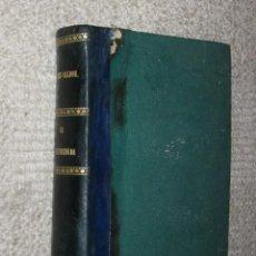 Libros antiguos: LA DESHEREDADA, POR BENITO PÉREZ GALDÓS. LA GUIRNALDA. 1881. PRIMERA EDICÍÓN. Lote 31731726