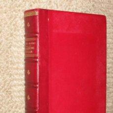 Libros antiguos: LOS MUERTOS MANDAN, POR VICENTE BLASCO IBÁÑEZ. 1909. PRIMERA ED.. Lote 31947646
