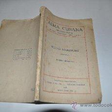 Libros antiguos: ALMA CUBANA. NÚMERO HOMENAJE A WILLIAM SHAKESPEARE RA10410. Lote 31887666