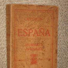 Livros antigos: ESPAÑA, HOMBRES Y PAISAJES, POR AZORÍN. FRANCISCO BELTRÁN. MADRID, 1909. PRIMERA EDICIÓN. Lote 31928666