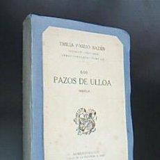 Libros antiguos: LOS PAZOS DE ULLOA. EMILIA PARDO BAZÁN. OBRAS COMPLETAS TOMO III. 191...EDICIÓN RARA. Lote 31957476
