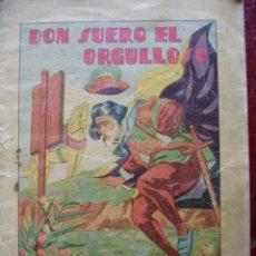Libros antiguos: Nº 21 DON SUERO EL ORGULLOSO CUENTOS PARA NIÑOS.CALLEJA.14.5X10.ILUSTRADO. Lote 32208915