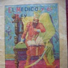 Libros antiguos: Nº 47.EL MEDICO Y EL REY CUENTOS PARA NIÑOS.CALLEJA.14.5X10.ILUSTRADO. Lote 32208922