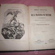Libros antiguos: OBRAS SELECTAS DE D.FRANCISCO DE QUEVEDO - AÑO 1858 - BELLAS ILUSTRACIONES.. Lote 32214676
