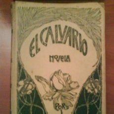 Libros antiguos: 1905 EL CALVARIO - FRANCISCO ACEBAL / GRABADOS. Lote 32219460