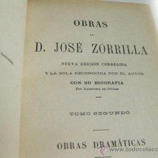 Libros antiguos: OBRAS DE D. JOSE ZORRILLA - TOMO SEGUNDO - OBRAS DRAMATICAS - GARNIER HERMANOS. Lote 39292191