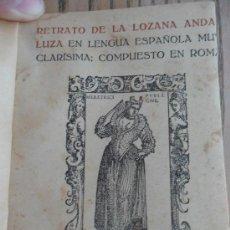 Libros antiguos: LA LOZANA ANDALUZA. FRANCISCO DELICADO. MADRID, RENACIMIENTO 1916. Lote 32440241