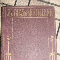Libros antiguos: AVENTURAS DE GIL BLAS DE SANTILLANA - ARALUCE - SEGUNDA EDICION - ESPAÑA - 1925. Lote 32522889