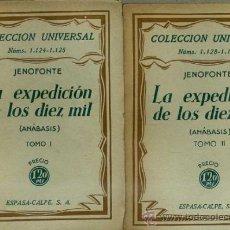 Libros antiguos: JENOFONTE : LA EXPEDICIÓN DE LOS DIEZ MIL (ESPASA CALPE, 1930) DOS TOMOS. Lote 41321937